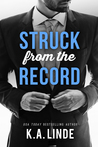 Struck from the Record (Record, #4) by K.A. Linde