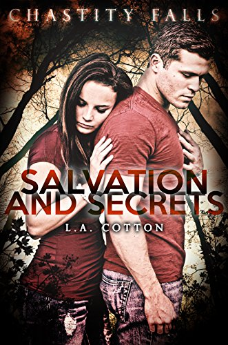 Salvation and Secrets (Chastity Falls, #2) by