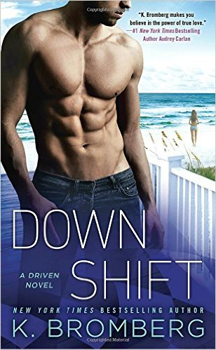 Down Shift (Driven, #8) by K. Bromberg