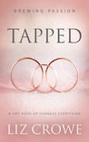Tapped (Brewing Passion, #1) by Liz Crowe