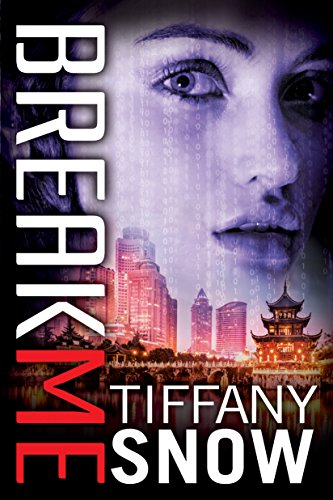 Break Me (Corrupted Hearts, #2) by Tiffany Snow
