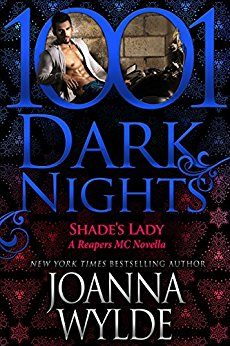 Shade's Lady (Reapers MC, #6.5) by Joanna Wylde