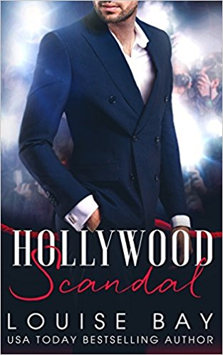 Hollywood Scandal by Louise Bay