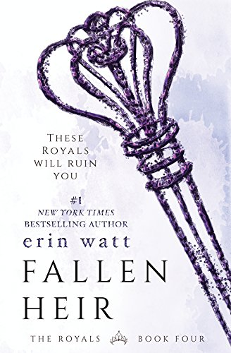 Fallen Heir (The Royals, #4) by Erin Watt